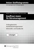 Holzer Stofftelegramme Kauffrau/-mann für Büromanagement 2. Gestreckte Abschlussprüfung. Lösungnen. Baden-Württemberg