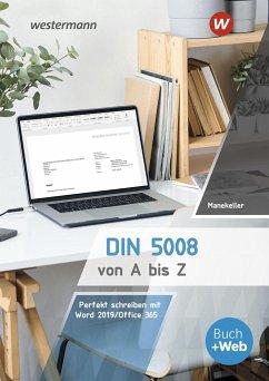 DIN 5008 von A bis Z - Manekeller, Frank