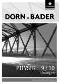 Dorn / Bader Physik SI 9/10. Lösungen. Baden-Württemberg