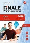 FiNALE Prüfungstraining 2020 Abitur Bayern. Mathematik