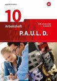 P.A.U.L. D. (Paul) 10. Arbeitsheft. Differenzierende Ausgabe für Realschulen und Gemeinschaftsschulen in Baden-Württemberg