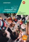 Fachwissen Ernährung und Hauswirtschaft für die sozialpädagogische Erstausbildung - Kinderpflege, Sozialassistenz. Schülerband