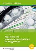 Kompetente Pflege. Schülerband. Allgemeine und spezielle Arzneimittellehre für Pflegeberufe