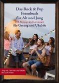 Das Rock & Pop Fetenbuch für Alt und Jung