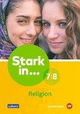 Stark in ... Religion 7/8. Lern- und Arbeitsheft