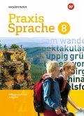 Praxis Sprache 8. Schülerband. Differenzierende Ausgabe