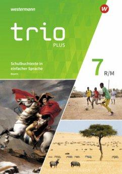Trio GPG 7. Schulbuchtexte in einfacher Sprache mit CD-ROM. Mittelschulen. Bayern