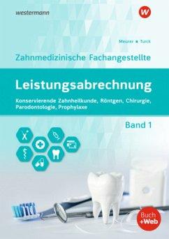 Abrechnung - Zahnmedizinische Fachangestellte 1. Schülerband - Krolopp, Ulrike; Meurer, Barbara; Turck, Ingrid