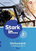 Stark in Mathematik 2. Arbeitsheft. Teil 2 (Lernstufe 8)