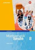 Mathematik heute 8. Arbeitsheft mit Lösungen. Sachsen-Anhalt
