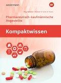 Kompaktwissen. Pharmazeutisch-kaufmännische Angestellte/n: Schülerband