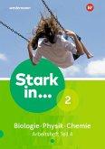 Stark in Biologie/Physik/Chemie 2. Arbeitsheft Teil 4