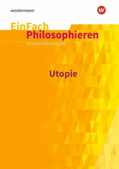 Utopie. EinFach Philosophieren - Chwalek, Johannes