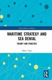 Maritime Strategy and Sea Denial