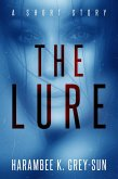 The Lure: A Short Story (eBook, ePUB)
