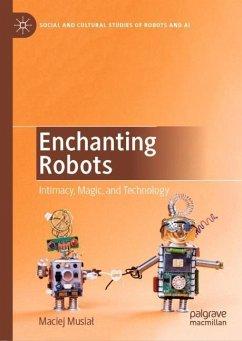 Enchanting Robots - Musial, Maciej