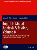 Topics in Modal Analysis & Testing, Volume 8