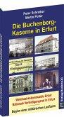 Die BUCHENBERG-Kaserne in Erfurt - Windischholzhausen