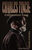 Charles Finch: Ein verstörter Geist