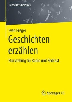 Geschichten erzählen - Preger, Sven