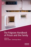 The Palgrave Handbook of Prison and the Family