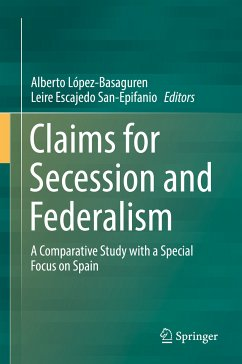 Claims for Secession and Federalism (eBook, PDF)