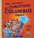 WER WILL SCHON mit Christoph Columbus segeln?