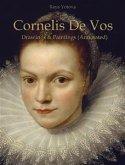 Cornelis De Vos: Drawings & Paintings (Annotated) (eBook, ePUB)