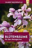 Taschenatlas Blütenbäume für den Hausgarten (eBook, PDF)