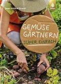 Gemüsegärtnern super einfach (eBook, PDF)