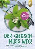 Der Giersch muss weg! (eBook, PDF)