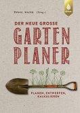 Der neue große Gartenplaner (eBook, PDF)