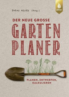 Der neue große Gartenplaner (eBook, PDF) - Wirth, Peter