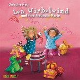 Lea Wirbelwind und ihre Freundin Marie (MP3-Download)