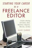 Starting Your Career as a Freelance Editor (eBook, ePUB)