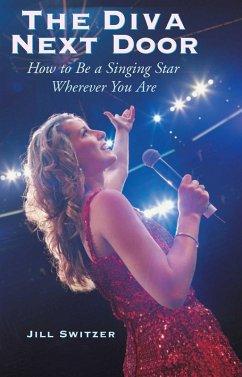 The Diva Next Door (eBook, ePUB) - Switzer, Jill