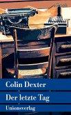 Der letzte Tag / Ein Fall für Inspector Morse Bd.13 (eBook, ePUB)