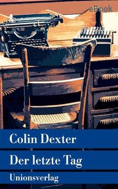 Der letzte Tag (eBook, ePUB) - Dexter, Colin