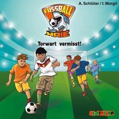 Torwart vermisst! / Fußball-Haie Bd.7 (MP3-Download) - Schlüter, Andreas; Margil, Irene