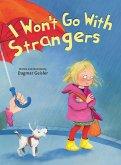 I Won't Go With Strangers (eBook, ePUB)