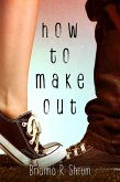 How to Make Out (eBook, ePUB)