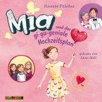 Mia und der gi-ga-geniale Hochzeitsplan / Mia Bd.10 (MP3-Download)