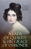 A Lady of Quality & His Grace of Osmonde (eBook, ePUB)