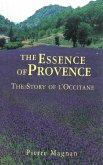 The Essence of Provence (eBook, ePUB)