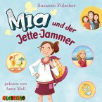 Mia und der Jette-Jammer / Mia Bd.11 (MP3-Download)