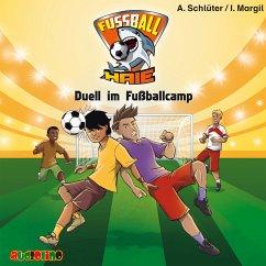 Duell im Fußballcamp / Fußball-Haie Bd.6 (MP3-Download) - Schlüter, Andreas; Margil, Irene