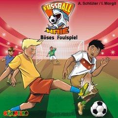Böses Foulspiel / Fußball-Haie Bd.8 (MP3-Download) - Schlüter, Andreas; Margil, Irene