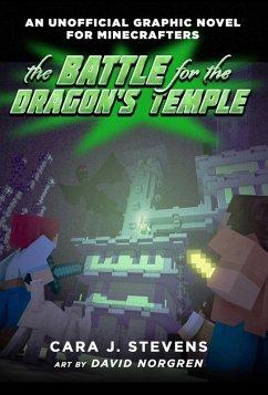 The Battle for the Dragon's Temple (eBook, ePUB) - Stevens, Cara J.
