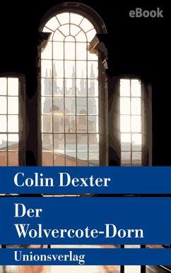 Der Wolvercote-Dorn / Ein Fall für Inspector Morse Bd.9 (eBook, ePUB) - Dexter, Colin