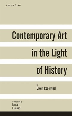 Contemporary Art in the Light of History (eBook, ePUB) - Rosenthal, Erwin